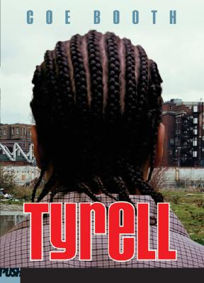 tyrell by coe booth gr8 reads